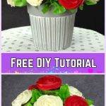 DIY Flower Cupcake Bouquet in Pot Tutorials- DIY Cupcake Bouquet Recipe with video tutorial