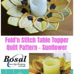 Sew Fold'n StitchSunflower Table Topper Quilt Pattern