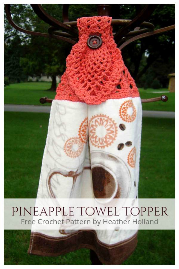 Pineapple Towel Topper Free Crochet Patterns