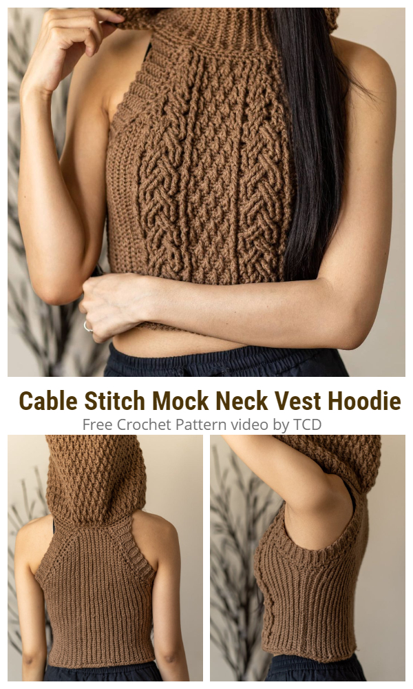 Cable Stitch Mock Neck Vest Hoodie Free Crochet Patterns + Video