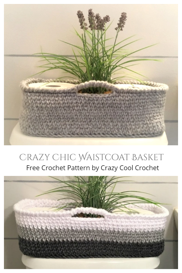 Toilet Paper Roll Crazy Chic Waistcoat Basket Free Crochet Patterns